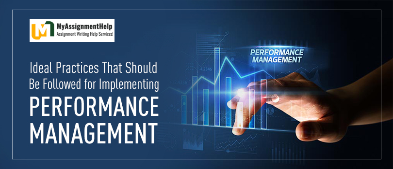 Ideal Practices That Should Be Followed for Implementing Performance Management